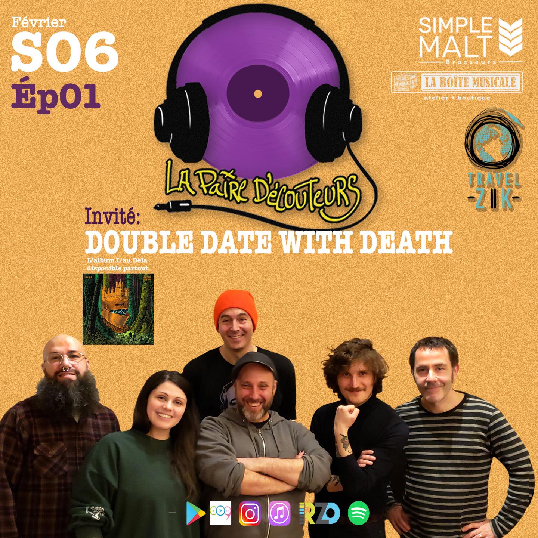 S06 ÉP01 avec DOUBLE DATE WITH DEATH